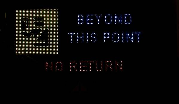 Sign Print featuring the photograph Beyond This Point No Return by Georgina Noronha