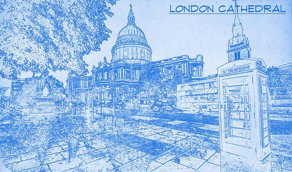 London Cathedral   Blueprint Drawing Art Print Featuring The Digital Art  London Cathedral   Blueprint Drawing