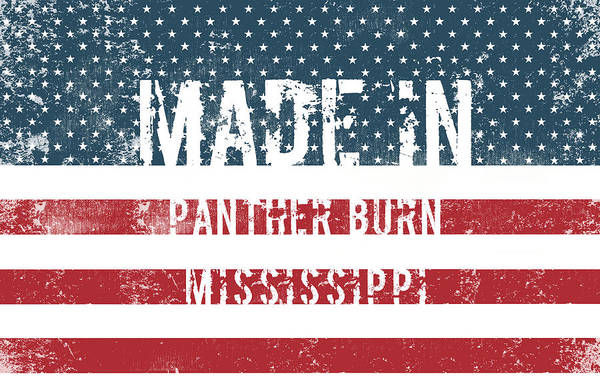 Panther Burn Art Print featuring the digital art Made In Panther Burn, Mississippi by Tinto Designs