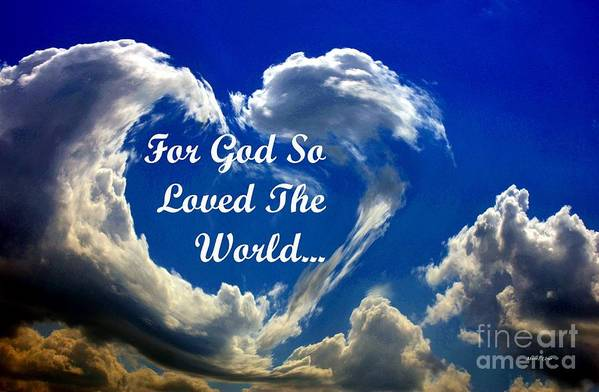 For Art Print featuring the photograph For God So Loved The World by Maria Urso