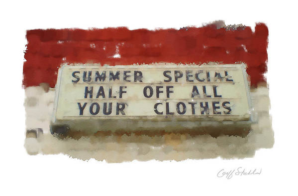 Summer Sign Special Half Off Clothes Art Print featuring the digital art Summer Special by Geoff Strehlow