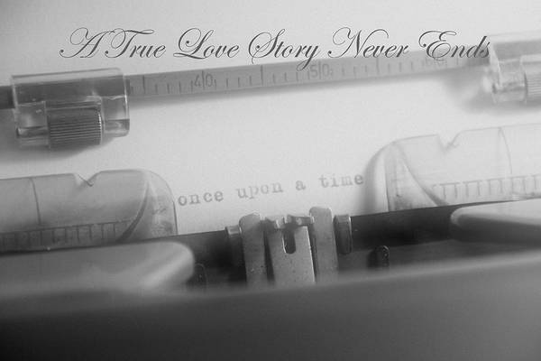 A True Love Story Never Ends Art Print featuring the photograph A True Love Story by Heather Allen