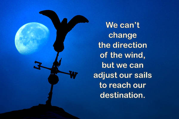 Quotation Art Print featuring the photograph Adjust Our Sails by Mike Flynn