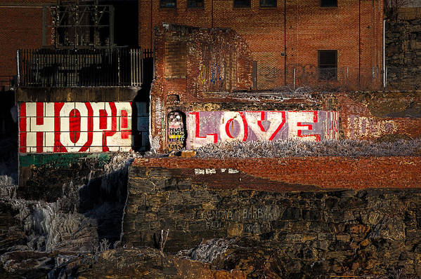 Urban Art Print featuring the photograph Hope Love Lovelife by Bob Orsillo