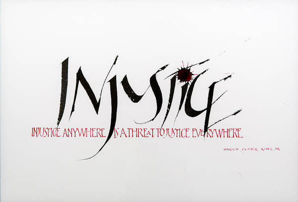 Calligraphy Art Print featuring the mixed media Injustice by Nina Marie Altman
