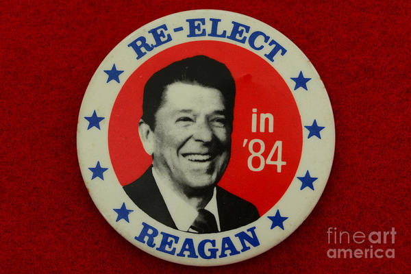 Paul Ward Print featuring the photograph Re-elect Reagan by Paul Ward