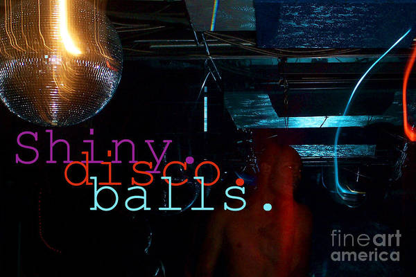 Shiny Disco Balls Art Print featuring the digital art Shiny Disco Balls by Corey Garcia