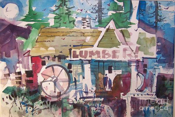 Lumber Art Print featuring the painting Lumber Mill by Micheal Jones