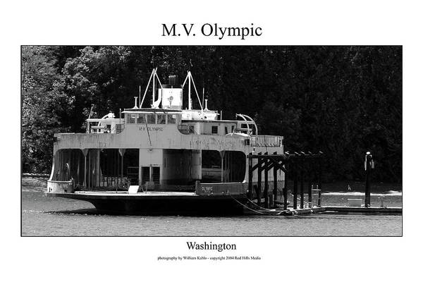 Seattle Photographs Art Print featuring the photograph Mv Olympic by William Jones