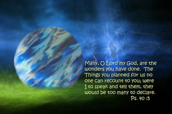Scripture Art Print featuring the photograph Otherworldly Psalm Forty Vs Five by Linda Phelps