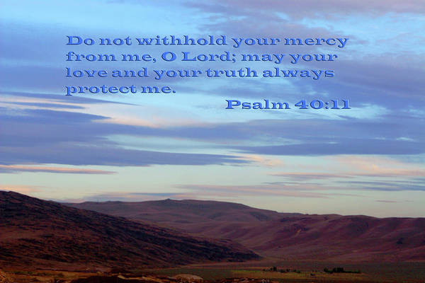 Scripture Art Print featuring the photograph Purple Mountain Majesty Ps. 40 V 11 by Linda Phelps
