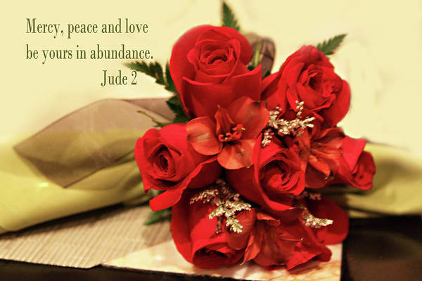Scripture Art Print featuring the photograph Red Roas Bouquet Jude 2 by Linda Phelps