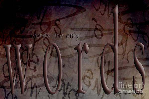 Implication Art Print featuring the digital art Words Are Only Words 2 by Vicki Ferrari