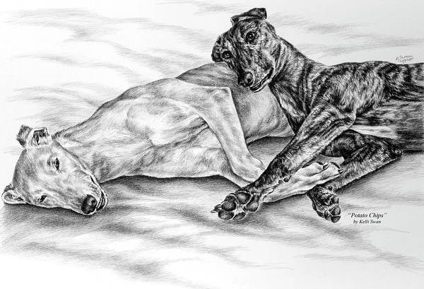 Greyhound Art Print featuring the drawing Potato Chips - Two Greyhound Dogs Print by Kelli Swan