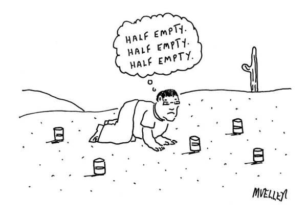 Half Full/half Empty Art Print featuring the drawing A Man Is Seen Crawling Through The Desert by Peter Mueller