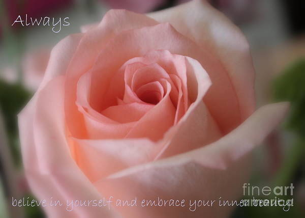 Inner Beauty Art Print featuring the photograph Believe In Yourself Card Or Poster by Carol Groenen