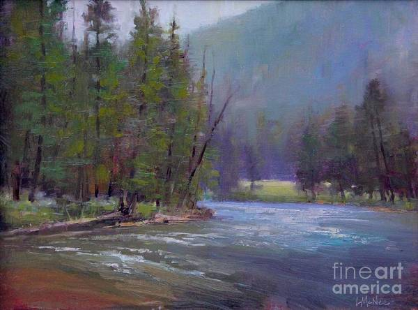 Yellowstone Art Print featuring the painting Hazy Day On The Gallatin by Lori McNee