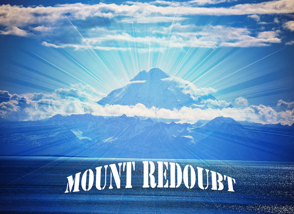 Mount Redoubt Art Print featuring the photograph The Volcano Mt Redoubt by Debra Miller