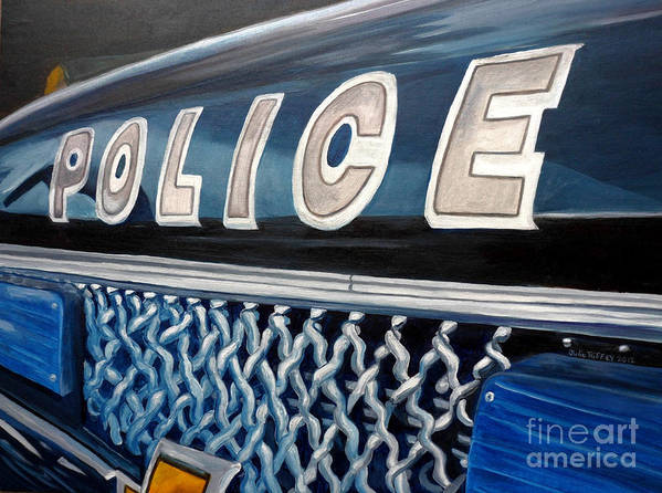 Police Art Print featuring the painting Whatcha Gonna Do When They Come For You? by Julie Brugh Riffey