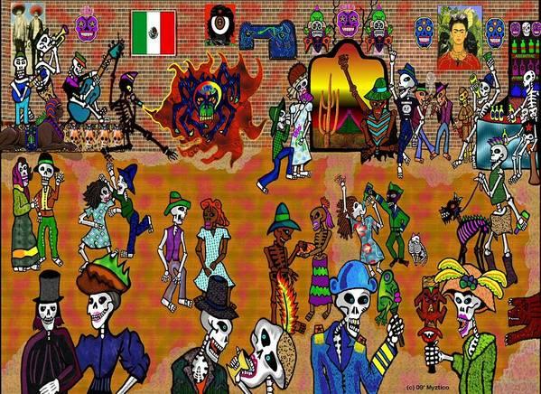Mexican Day Of The Dead Art Print featuring the mixed media Fiesta Del Dia De Los Muertos by Myztico Campo
