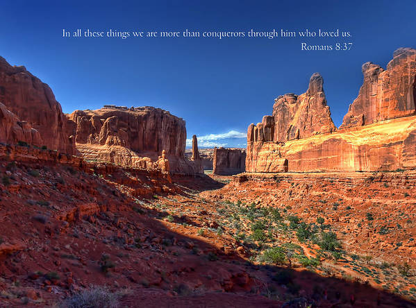 Moab Art Print featuring the photograph Scripture And Picture Romans 8 37 by Ken Smith