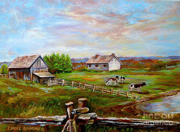 Ile D'orleans Art Print featuring the painting Eastern Townships Quebec Country Scene by Carole Spandau
