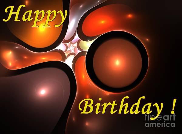 Happy Birthday Art Print featuring the digital art Happy Birthday by Steve K