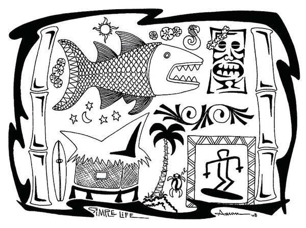 Tiki Art Print featuring the digital art Simple Life by Aaron Bodtcher
