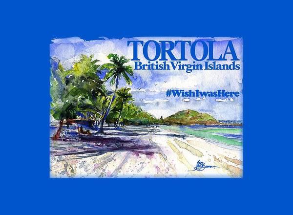 Watercolor Art Print featuring the painting Tortola British Virgin Islands Shirt by John D Benson