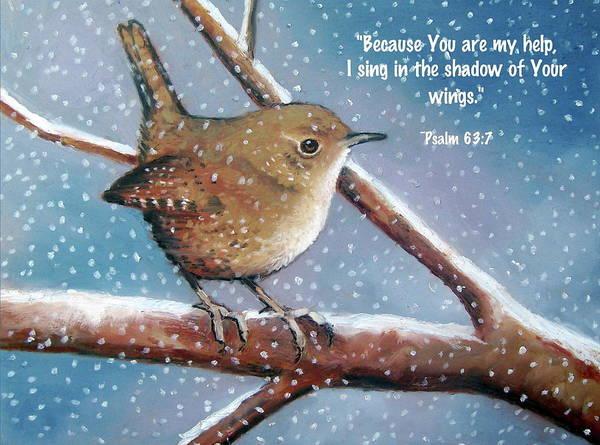 Wren Art Print featuring the pastel Wren In Snow With Bible Verse by Joyce Geleynse