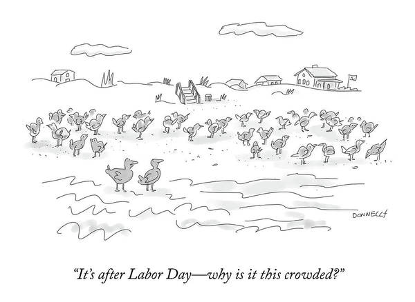 It's After Labor Day––why Is It This Crowded? Art Print featuring the drawing It's After Labor Day by Liza Donnelly