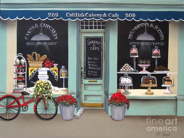 Art Art Print featuring the painting Caitlin's Cakery And Cafe by Catherine Holman