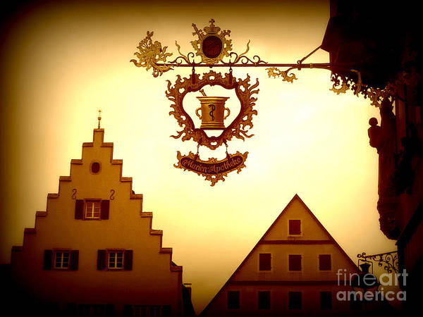 Rothenburg Art Print featuring the photograph Pharmacy Sign In Rothenburg by Carol Groenen