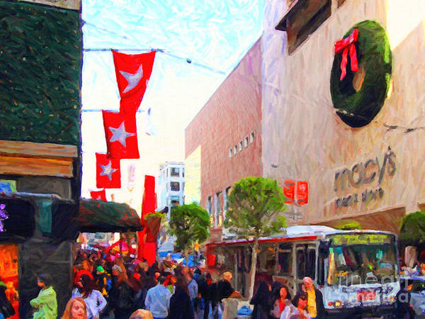 Stockton Street Art Print featuring the photograph Christmas At Macys In San Francisco . Photoart by Wingsdomain Art and Photography