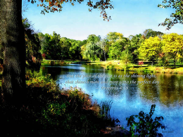 Proverbs Art Print featuring the photograph Proverb 4-18 Path Of The Just by Susan Savad