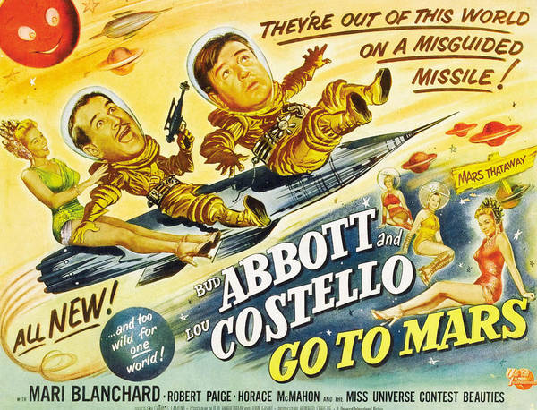 1950s Poster Art Art Print featuring the photograph Abbott And Costello Go To Mars, Bud by Everett