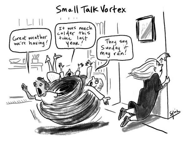 Small Talk Vortex Art Print featuring the drawing Small Talk Vortex by Sofia Warren