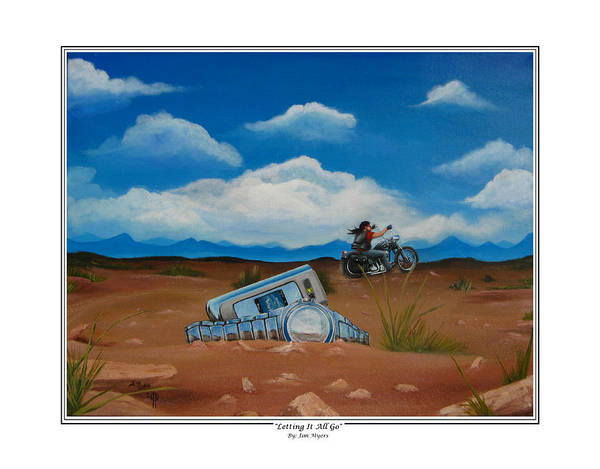 Motorcycle Art Print featuring the painting Letting It All Go by Jim Myers
