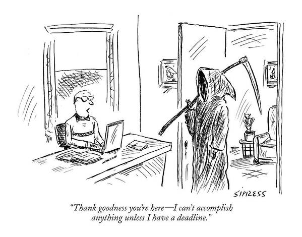 Grim Reaper Writers Death Motivation  (man At Computer Talking To Grim Reaper.) 120214 Dsi David Sipress Art Print featuring the drawing Thank Goodness You're Here - I Can't Accomplish by David Sipress