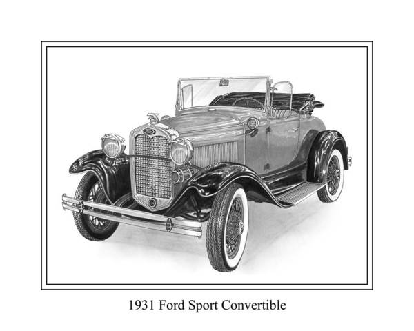 Framed Pen And Ink Images Of Classic Ford Cars. Pen And Ink Drawings Of Vintage Classic Cars. Black And White Drawings Of Cars From The 1930�s Print featuring the drawing 1931 Ford Convertible by Jack Pumphrey