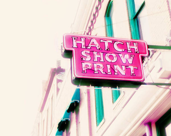 Nashville Sign Photography Print featuring the photograph Hatch Show Print by Amy Tyler