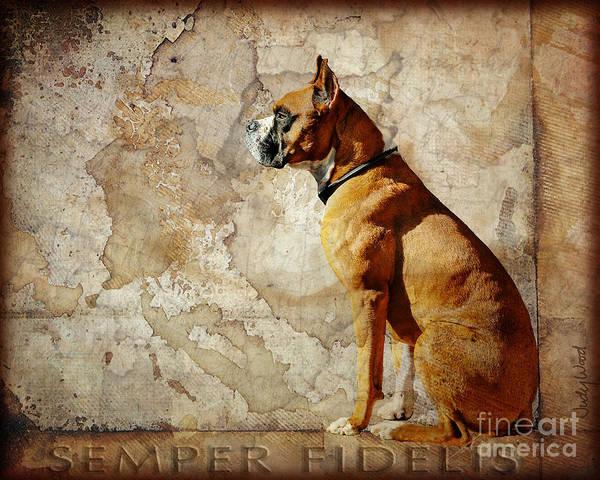 Dog Art Print featuring the digital art Semper Fidelis by Judy Wood