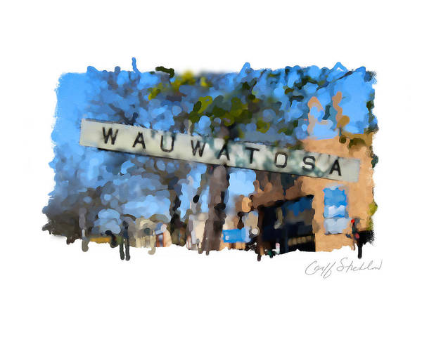 Tosa Village State Street Chancery Hart Park Railroad Tracks Depot Art Print featuring the digital art Wauwatosa Railroad Sign by Geoff Strehlow