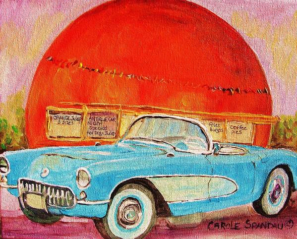 Montreal Art Print featuring the painting My Blue Corvette At The Orange Julep by Carole Spandau