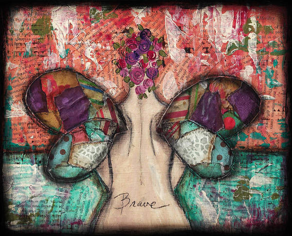Brave Art Print featuring the mixed media Brave Soul by Shawn Petite