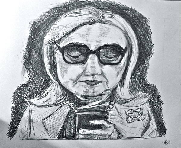Hillary Clinton Print featuring the drawing Texts From Hillary by Cheryl Bond