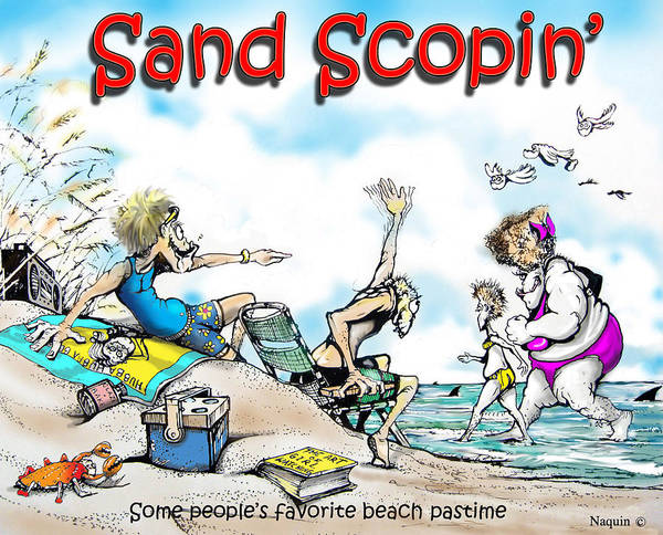 Cartoon Art Print featuring the drawing Sand Scopin by Keith Naquin