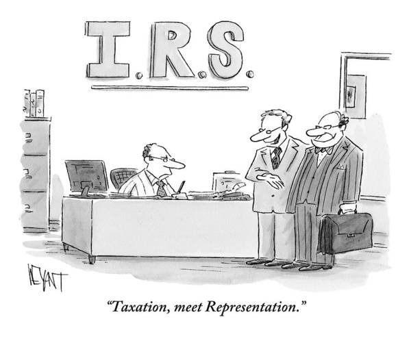 Taxes Art Print featuring the drawing A Man Introduces A Lawyer To An Irs Agent by Christopher Weyant