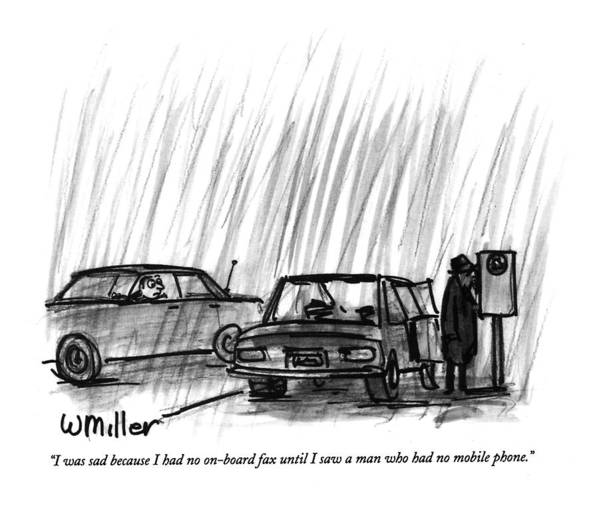 (man In His Car Art Print featuring the drawing I Was Sad Because I Had No On-board Fax by Warren Miller