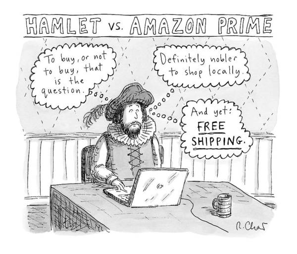 Captionless Hamlet Art Print featuring the drawing Hamlet Vs. Amazon Prime -- Hamlet Debates by Roz Chast